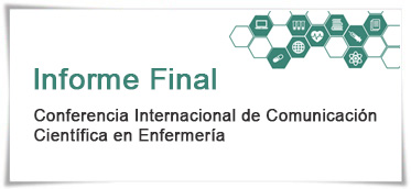Informe final de la Conferencia Internacional de comunicación cientifica en enfermería